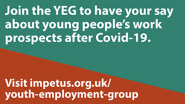 Join the YEG to have your say about young people's work prospects after Covid-19